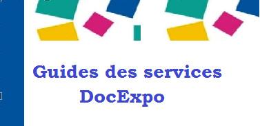 Guides d'utilisation des services DocExpo